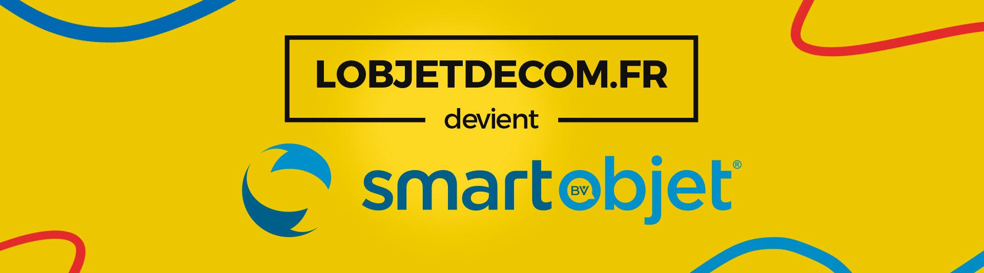 lobjetdecom devient SmartObjet